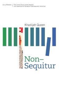 Non-Sequitur by Khadijah Queen