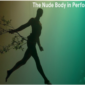 Revealed: The Nude Body in Performance